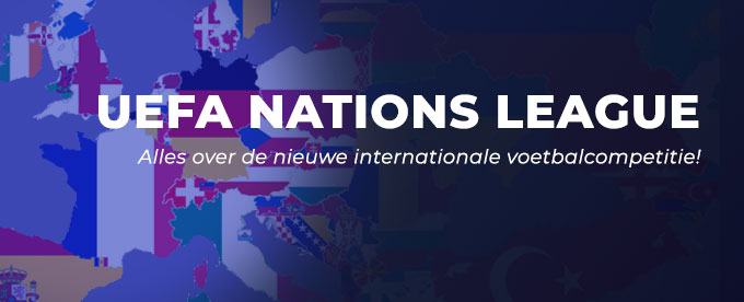 Het Nederlands elftal & de Rode Duivels acteren in de nieuwe Nations League