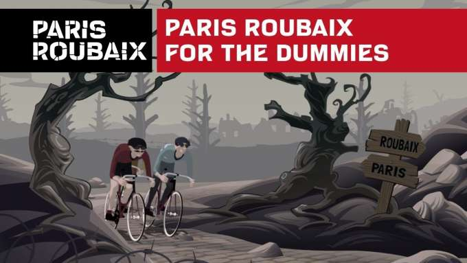 Paris Roubaix for dummies